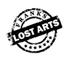 Frank's Lost Arts